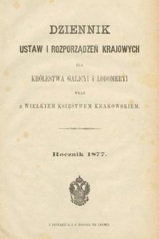 Dziennik Ustaw i Rozporządzeń Krajowych dla Królestwa Galicyi i Lodomeryi wraz z Wielkiem Księstwem Krakowskiem. 1877 [całość]