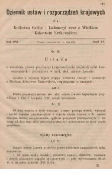 Dziennik Ustaw i Rozporządzeń Krajowych dla Królestwa Galicyi i Lodomeryi wraz z Wielkiem Księstwem Krakowskiem. 1883, cz.15