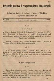 Dziennik Ustaw i Rozporządzeń Krajowych dla Królestwa Galicyi i Lodomeryi wraz z Wielkiem Księstwem Krakowskiem. 1883, cz.30