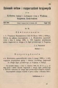 Dziennik Ustaw i Rozporządzeń Krajowych dla Królestwa Galicyi i Lodomeryi wraz z Wielkiem Księstwem Krakowskiem. 1889, cz.8