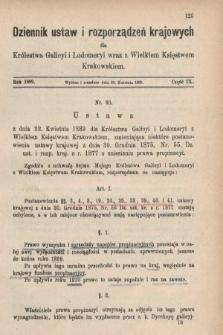 Dziennik Ustaw i Rozporządzeń Krajowych dla Królestwa Galicyi i Lodomeryi wraz z Wielkiem Księstwem Krakowskiem. 1889, cz.9