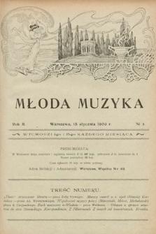 Młoda Muzyka. 1909, nr2