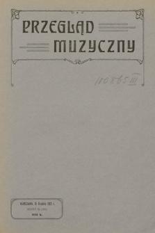 Przegląd Muzyczny. 1912, z.24
