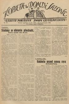 Kobieta w Domu i Salonie : Gazeta Poranna swoim czytelniczkom. 1929, nr194