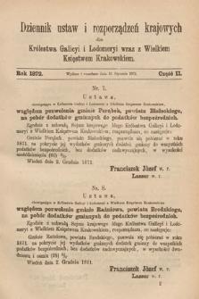 Dziennik Ustaw i Rozporządzeń Krajowych dla Królestwa Galicyi i Lodomeryi wraz z Wielkiem Księstwem Krakowskiem. 1872, cz.2