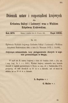 Dziennik Ustaw i Rozporządzeń Krajowych dla Królestwa Galicyi i Lodomeryi wraz z Wielkiem Księstwem Krakowskiem. 1872, cz.31