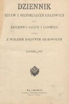 Dziennik Ustaw i Rozporządzeń Krajowych dla Królestwa Galicyi i Lodomeryi wraz z Wielkiem Księstwem Krakowskiem. 1903 [całość]