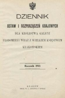 Dziennik Ustaw i Rozporządzeń Krajowych dla Królestwa Galicyi i Lodomeryi wraz z Wielkiem Księstwem Krakowskiem. 1915 [całość]