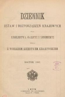 Dziennik Ustaw i Rozporządzeń Krajowych dla Królestwa Galicyi i Lodomeryi wraz z Wielkiem Księstwem Krakowskiem. 1892 [całość]
