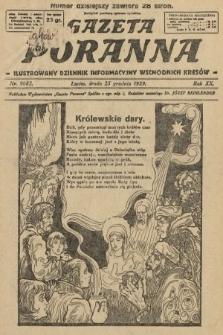 Gazeta Poranna : ilustrowany dziennik informacyjny wschodnich kresów. 1929, nr9082