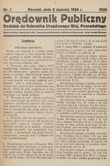 Orędownik Publiczny : dodatek do Dziennika Urzędowego Województwa Poznańskiego. 1926, nr1