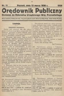 Orędownik Publiczny : dodatek do Dziennika Urzędowego Województwa Poznańskiego. 1926, nr11