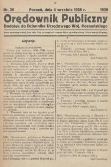 Orędownik Publiczny : dodatek do Dziennika Urzędowego Województwa Poznańskiego. 1926, nr36