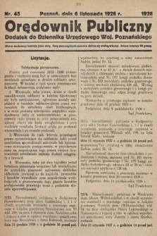 Orędownik Publiczny : dodatek do Dziennika Urzędowego Województwa Poznańskiego. 1926, nr45