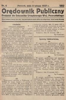 Orędownik Publiczny : dodatek do Dziennika Urzędowego Województwa Poznańskiego. 1927, nr6