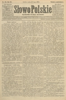 Słowo Polskie (wydanie popołudniowe). 1904, nr351