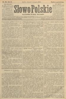 Słowo Polskie (wydanie popołudniowe). 1904, nr361