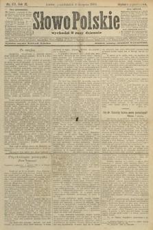 Słowo Polskie (wydanie popołudniowe). 1904, nr371