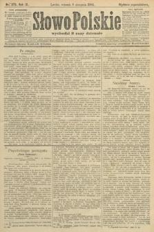 Słowo Polskie (wydanie popołudniowe). 1904, nr373