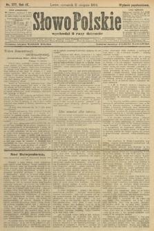 Słowo Polskie (wydanie popołudniowe). 1904, nr377