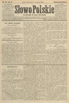 Słowo Polskie (wydanie popołudniowe). 1904, nr412
