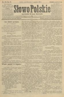Słowo Polskie (wydanie popołudniowe). 1904, nr418