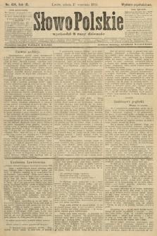 Słowo Polskie (wydanie popołudniowe). 1904, nr439