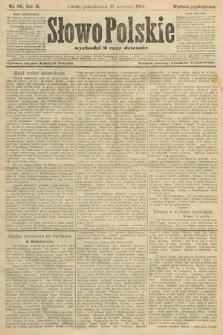 Słowo Polskie (wydanie popołudniowe). 1904, nr441