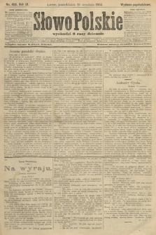 Słowo Polskie (wydanie popołudniowe). 1904, nr453