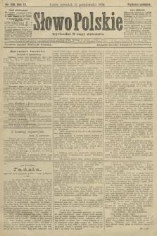 Słowo Polskie (wydanie poranne). 1904, nr481