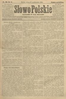 Słowo Polskie (wydanie popołudniowe). 1904, nr486