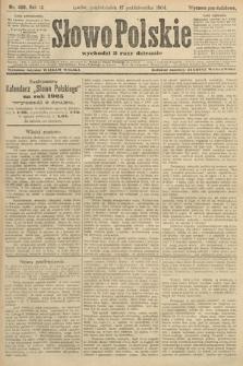 Słowo Polskie (wydanie popołudniowe). 1904, nr488