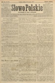Słowo Polskie (wydanie poranne). 1904, nr514