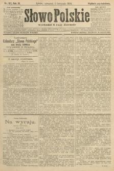 Słowo Polskie (wydanie popołudniowe). 1904, nr517