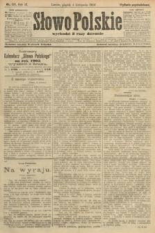Słowo Polskie (wydanie popołudniowe). 1904, nr519