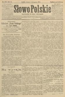 Słowo Polskie (wydanie popołudniowe). 1904, nr525