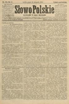 Słowo Polskie (wydanie popołudniowe). 1904, nr543