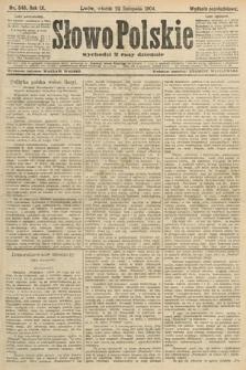 Słowo Polskie (wydanie popołudniowe). 1904, nr549