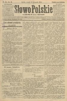 Słowo Polskie (wydanie popołudniowe). 1904, nr561