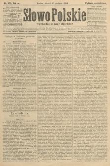 Słowo Polskie (wydanie popołudniowe). 1904, nr573