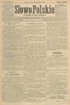 Słowo Polskie (wydanie poranne). 1904, nr579