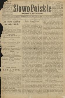 Słowo Polskie (wydanie popołudniowe). 1906, nr4