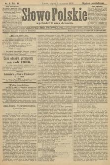 Słowo Polskie (wydanie popołudniowe). 1906, nr8
