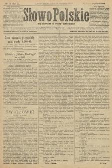 Słowo Polskie (wydanie popołudniowe). 1906, nr11