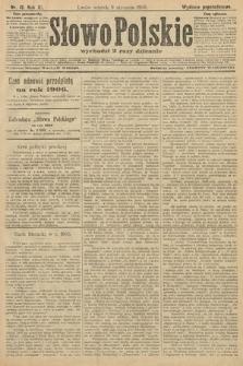 Słowo Polskie (wydanie popołudniowe). 1906, nr13