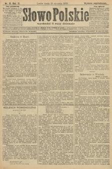 Słowo Polskie (wydanie popołudniowe). 1906, nr15