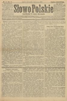 Słowo Polskie (wydanie popołudniowe). 1906, nr17