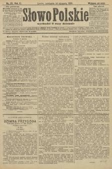 Słowo Polskie (wydanie poranne). 1906, nr22