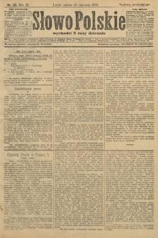 Słowo Polskie (wydanie popołudniowe). 1906, nr33