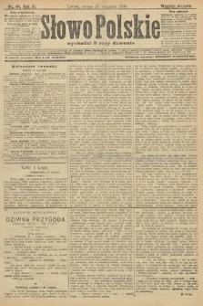Słowo Polskie (wydanie poranne). 1906, nr44